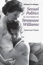 Sexual Politics in the Work of Tennessee Williams