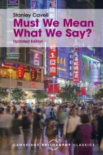 Cambridge Philosophy Classics: Must We Mean What We Say?: A Book of Essays