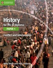 History for the IB Diploma Paper 1: Conflict and Intervention: Paper 1