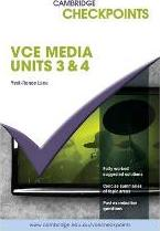 Cambridge Checkpoints VCE Media Units 3 and 4 2012-2017