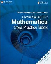 Cambridge International IGCSE: Cambridge IGCSE Core Mathematics Practice Book