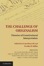 The Challenge of Originalism