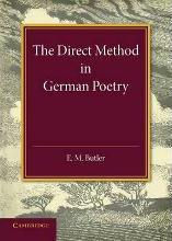 The Direct Method in German Poetry