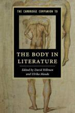The Cambridge Companion to the Body in Literature