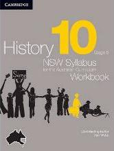 History NSW Syllabus for the Australian Curriculum Year 10 Stage 5 Workbook