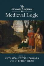 Cambridge Companions to Philosophy: The Cambridge Companion to Medieval Logic
