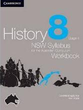 History NSW Syllabus for the Australian Curriculum Year 8 Stage 4 Workbook