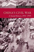 New Approaches to Asian History: China's Civil War: A Social History, 1945-1949