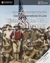 Cambridge International AS Level History of the USA 1840-1941 Coursebook