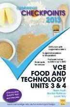 Cambridge Checkpoints VCE Food and Technology Units 3 and 4 2013