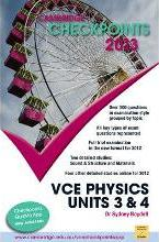 Cambridge Checkpoints VCE Physics Units 3 and 4 2013