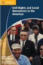 History for the IB Diploma: Civil Rights and Social Movements in the Americas