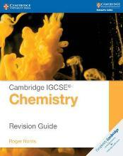 Cambridge International IGCSE: Cambridge IGCSE (R) Chemistry Revision Guide