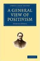 Cambridge Library Collection - Philosophy: A General View of Positivism