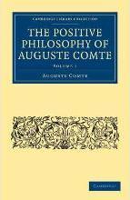Cambridge Library Collection - Science and Religion: The Positive Philosophy of Auguste Comte 2 Volume Paperback Set