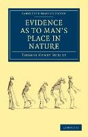 Cambridge Library Collection - Darwin, Evolution and Genetics: Evidence as to Man's Place in Nature