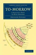 Cambridge Library Collection - British and Irish History, 19th Century: To-morrow: A Peaceful Path to Real Reform