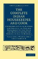The Complete Indian Housekeeper and Cook