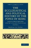 The The Ecclesiastical and Political History of the Popes of Rome 3 Volume Paperback Set The Ecclesiastical and Political History of the Popes of Rome: Volume 2