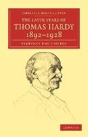 The Later Years of Thomas Hardy, 1892-1928