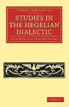 Cambridge Library Collection - Philosophy: Studies in the Hegelian Dialectic
