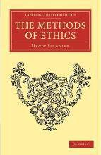 Cambridge Library Collection - Philosophy: The Methods of Ethics