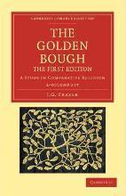 Cambridge Library Collection - Classics: The Golden Bough 2 Volume Set: A Study in Comparative Religion