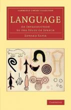 Cambridge Library Collection - Linguistics: Language: An Introduction to the Study of Speech