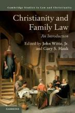 Law and Christianity: Christianity and Family Law: An Introduction