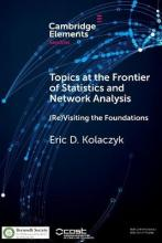 SemStat Elements: Topics at the Frontier of Statistics and Network Analysis: (Re)Visiting the Foundations