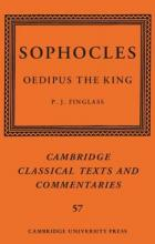 Cambridge Classical Texts and Commentaries: Sophocles: Oedipus the King Series Number 57