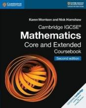 Cambridge International IGCSE: Cambridge IGCSE (R) Mathematics Core and Extended Coursebook
