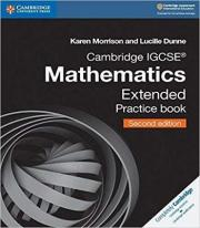 Cambridge International IGCSE: Cambridge IGCSE (R) Mathematics Extended Practice Book