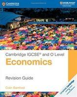 Cambridge International IGCSE: Cambridge IGCSE (R) and O Level Economics Revision Guide