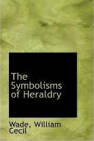 The Symbolisms of Heraldry