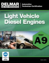 ASE Test Preparation - A9 Light Vehicle Diesel Engines