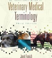 An Illustrated Guide to Veterinary Medical Terminology (Book Only)