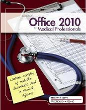 Microsoft Office 2010 for Medical Professionals Illustrated