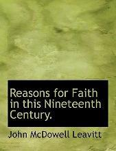 Reasons for Faith in This Nineteenth Century.