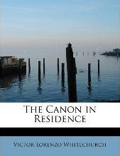 The Canon in Residence