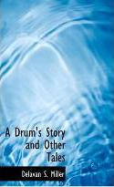 A Drum's Story and Other Tales