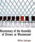 Bicentenary of the Assembly of Divines at Westminster