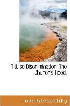 A Wise Discrimination. the Church's Need.