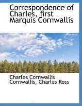 Correspondence of Charles, First Marquis Cornwallis