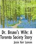 Dr. Bruno's Wife