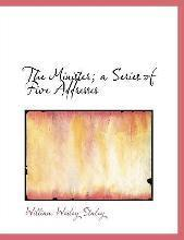 The Minister; A Series of Five Addresses