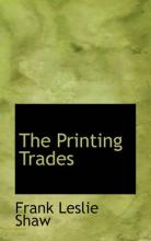 The Printing Trades