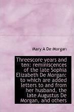 Threescore Years and Ten
