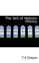 The Veil of Hebrew History