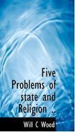 Five Problems of State and Religion ..
